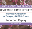 Webinar: Practical Application of Category I CPT® Codes