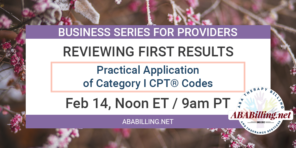 Webinar: ractical Application of Category I CPT® Codes