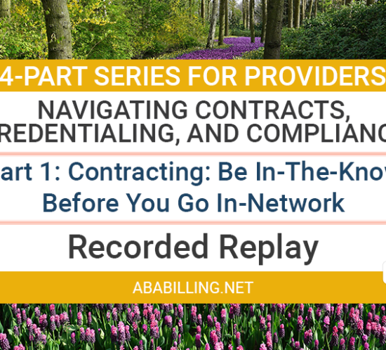 Navigating Contracts, Credentialing, and Compliance Part 1--In-Network Contracts