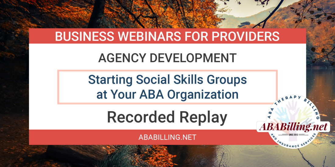 Webinar: Starting Social Skills Groups at Your ABA Organization