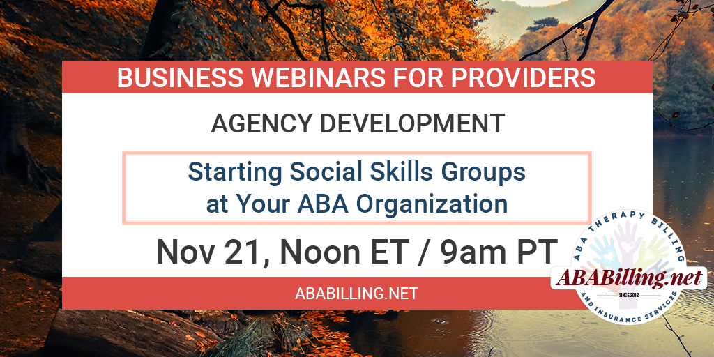 Webinar: Starting Social Skills Groups at Your ABA Organization