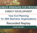 Webinar: Year End Planning for ABA Business Organizations