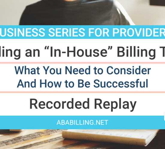 "Webinar: How to Build a Successful ""In-House"" Billing Team"